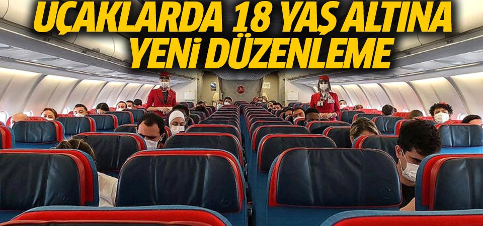 Uçaklarda 18 yaş altı gençlere yeni düzenleme