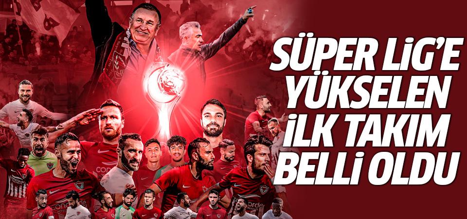 Süper Lig'e yükselen ilk takım belli oldu