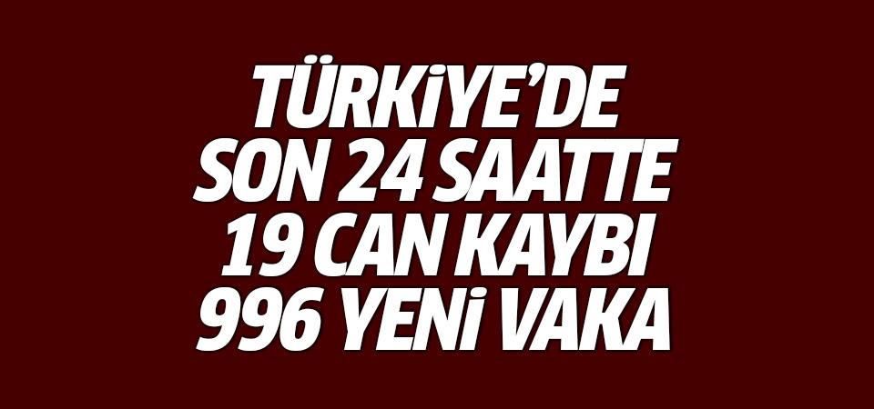 Türkiye'de corona virüsten son 24 saatte 19 can kaybı, 996 yeni vaka