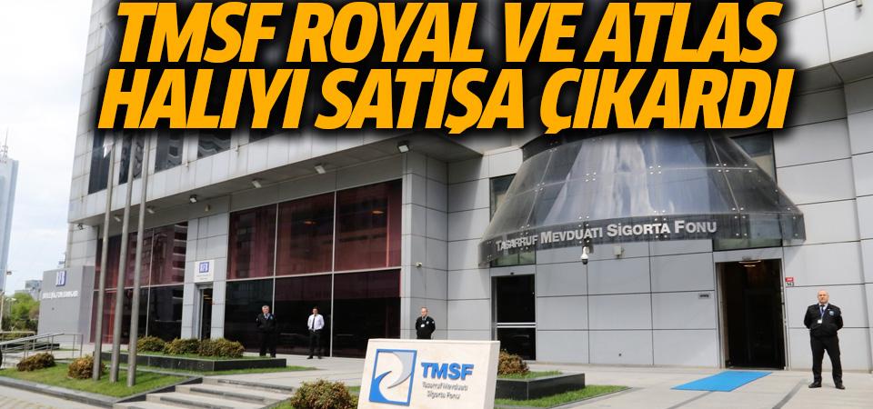 TMSF, Royal ve Atlas Halı'yı satışa çıkardı