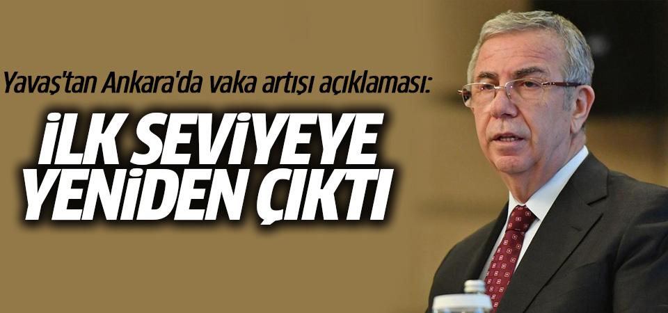 Mansur Yavaş'tan Ankara'da vaka artışı açıklaması: İlk zamanlardaki seviyeye çıktı