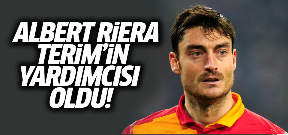 Galatasaray'da Albert Riera, Fatih Terim'in yardımcısı oldu
