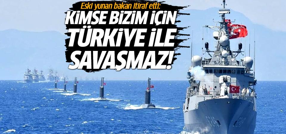 Eski yunan bakan itiraf etti: Kimse bizim için Türkiye ile savaşmaz!