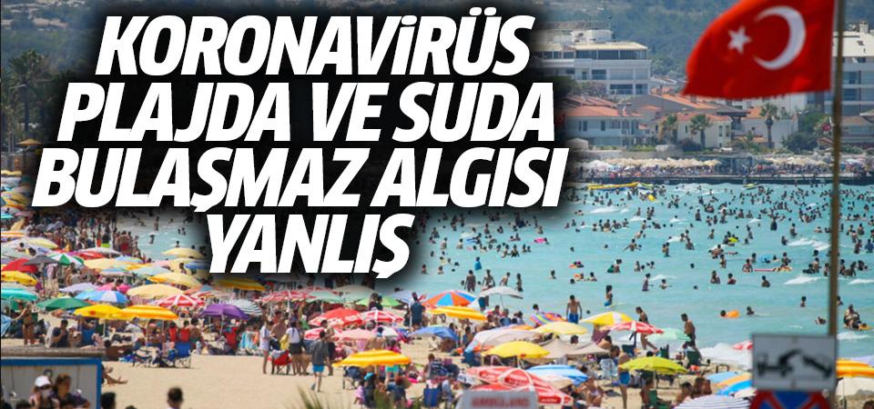 Bilim Kurulu üyesi bir kez daha uyardı: 'Koronavirüs suda bulaşmaz' gibi yanlış bir algı var