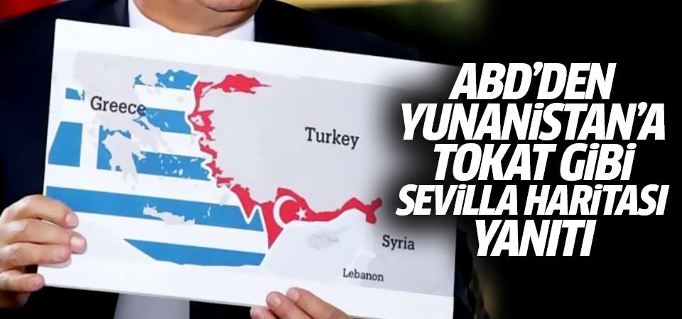 ABD'den Yunanistan'a tokat gibi Sevilla haritası yanıtı