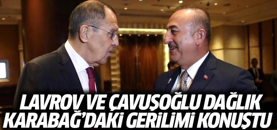 'Lavrov ve Çavuşoğlu, Dağlık Karabağ'daki gerilimi konuştu'