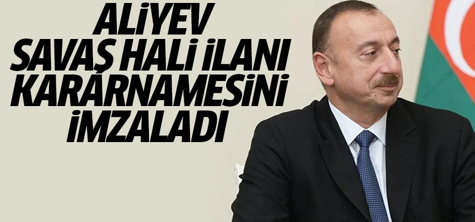 Aliyev, ülke genelinde savaş halinin ilanına ilişkin kararnameyi imzaladı