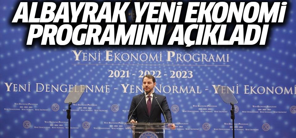 Albayrak, Yeni Ekonomi Programı'nı açıkladı