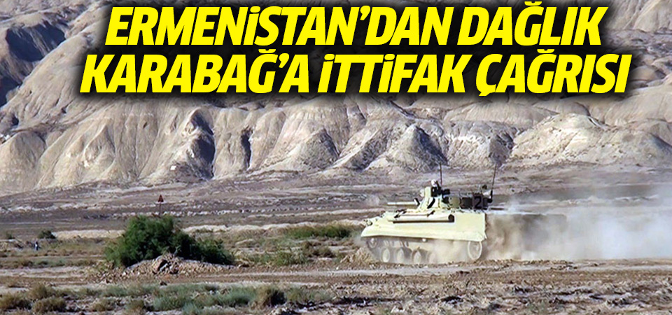 Ermenistan: Dağlık Karabağ'la askeri ve siyasi ittifak kurabiliriz