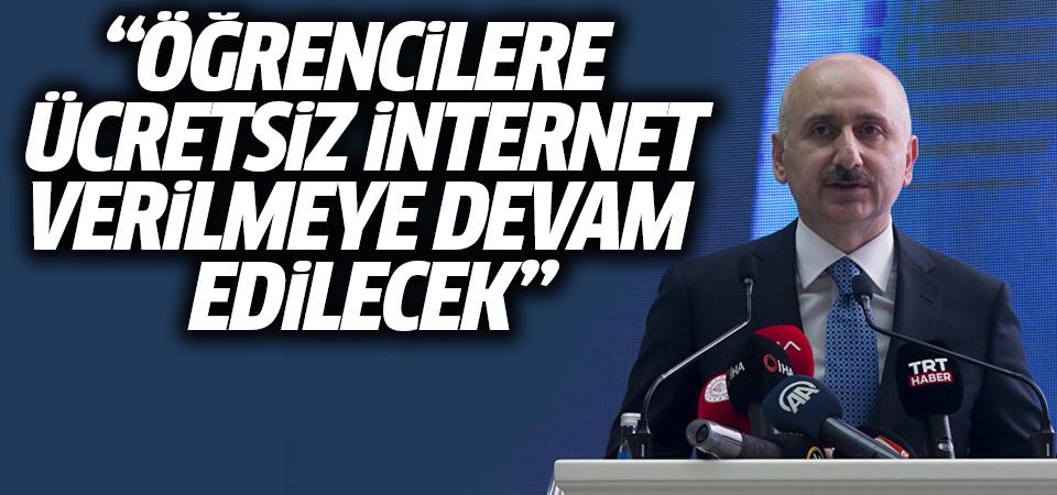 Karaismailoğlu: Öğrencilere ücretsiz internet paketlerini vermeye devam edeceğiz
