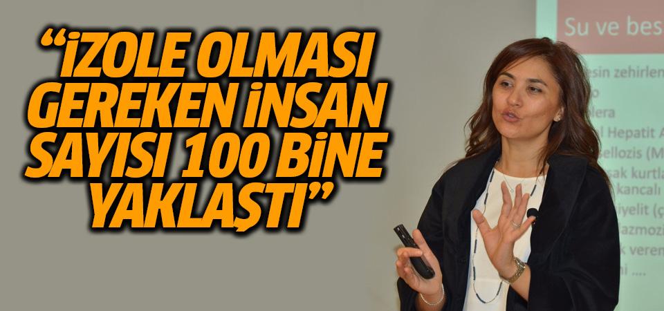 Ankara İl Pandemi Kurulu üyesi: İzole edilmesi gereken insan sayısı 100 bine yaklaştı