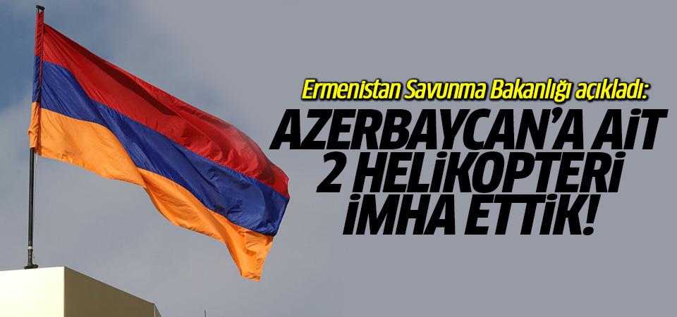 Ermenistan Savunma Bakanlığı: Azerbaycan'a ait 2 helikopteri imha ettik