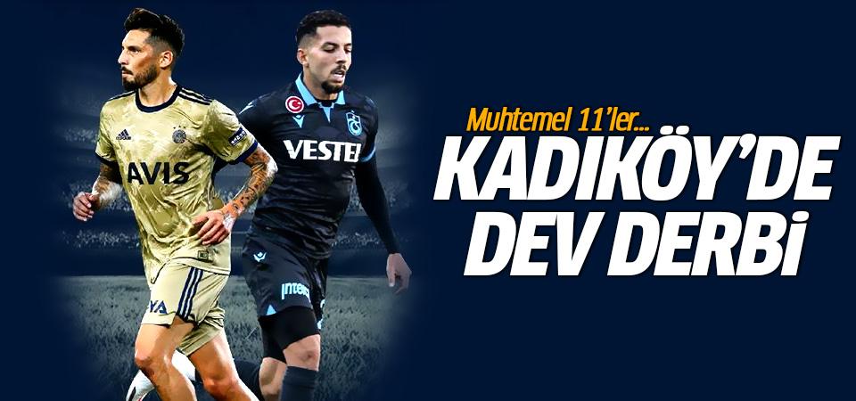 Derbi heyecanı! Fenerbahçe-Trabzonspor maçının muhtemel 11'leri
