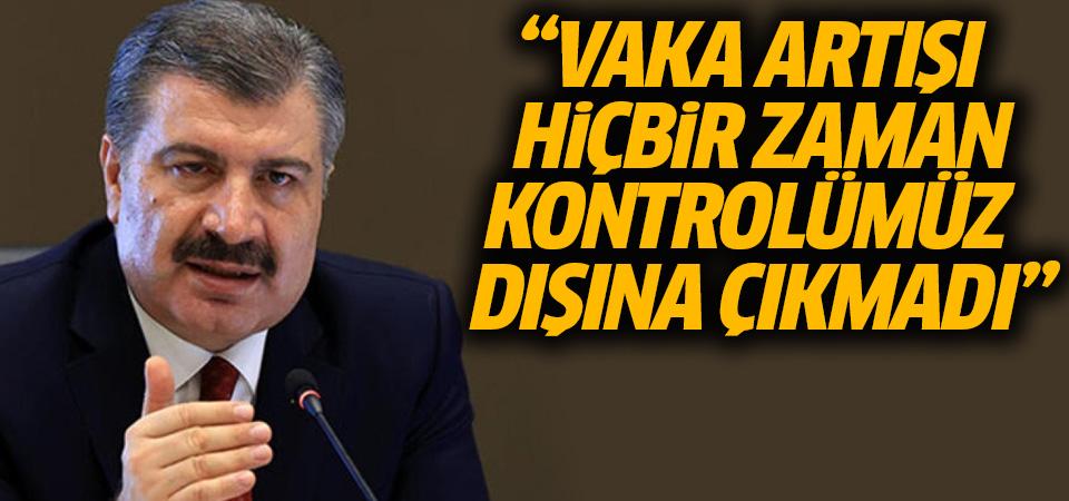 Sağlık Bakanı Koca: Vaka sayısındaki artış, hiçbir dönemde kontrolümüz dışına çıkmadı