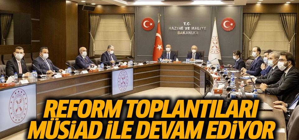 Ekonomi ve hukukta reform toplantıları MÜSİAD ile devam ediyor