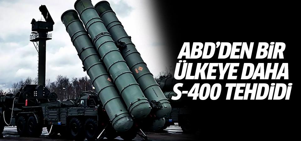 ABD'den bir ülkeye daha S-400 tehdidi:: Türkiye'ye benzer yaptırımları uygularız