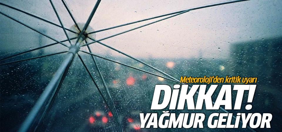 Meterolojiden İstanbul ve birçok il için yağmur uyarısı!