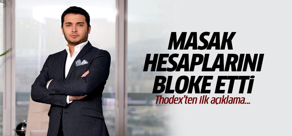 Thodexten ilk açıklama! MASAK şirket hesaplarını bloke etti