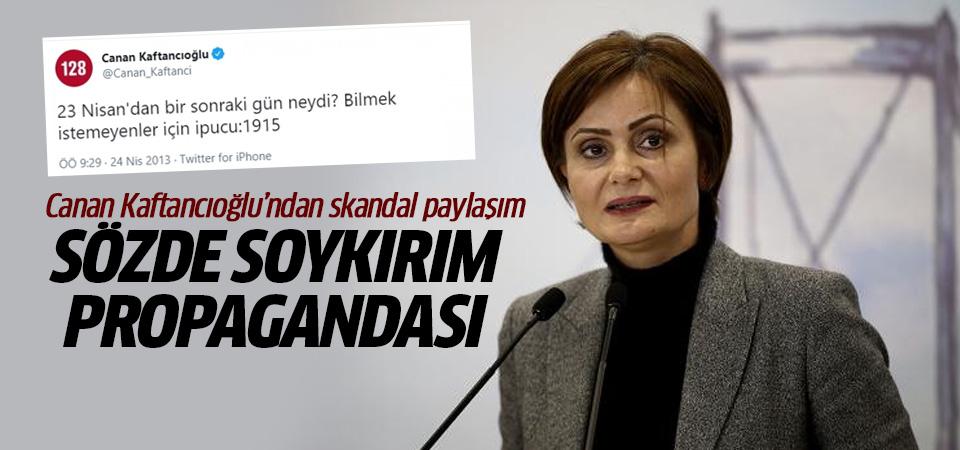 Kaftancıoğlu'ndan skandal paylaşım! Sözde Ermeni Soykırımı propagandası yaptı