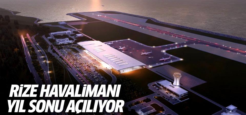 Rize Havalimanı yıl sonu açılıyor