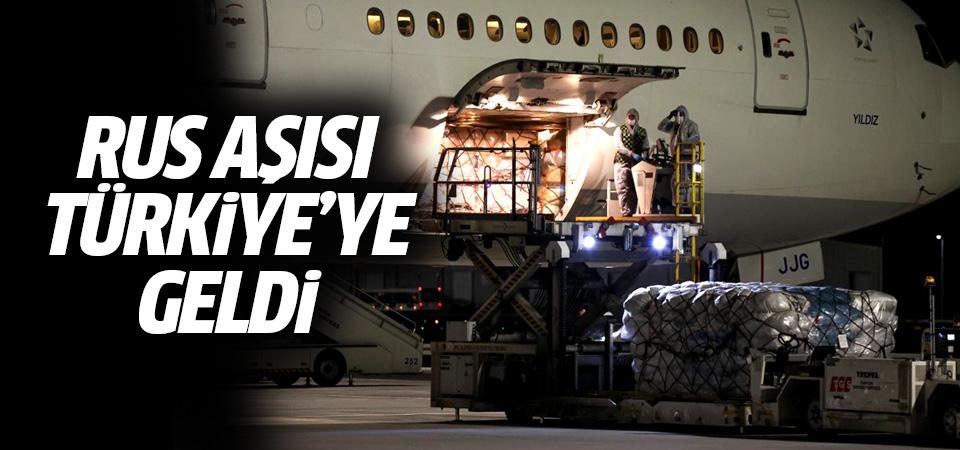 Sputnik V aşısı Türkiye'ye geldi