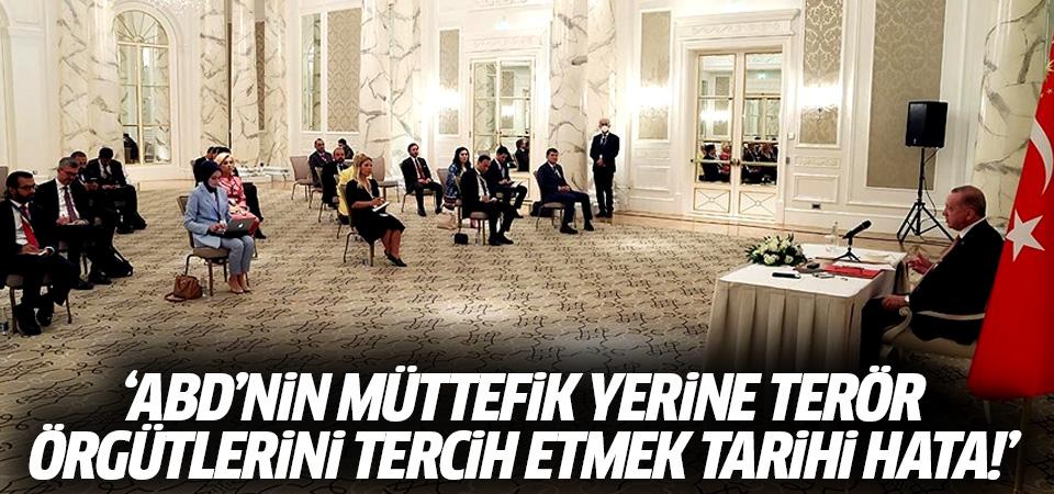 Erdoğan: ABD'nin Müttefik yerine terör örgütlerini tercih etmek tarihi hata