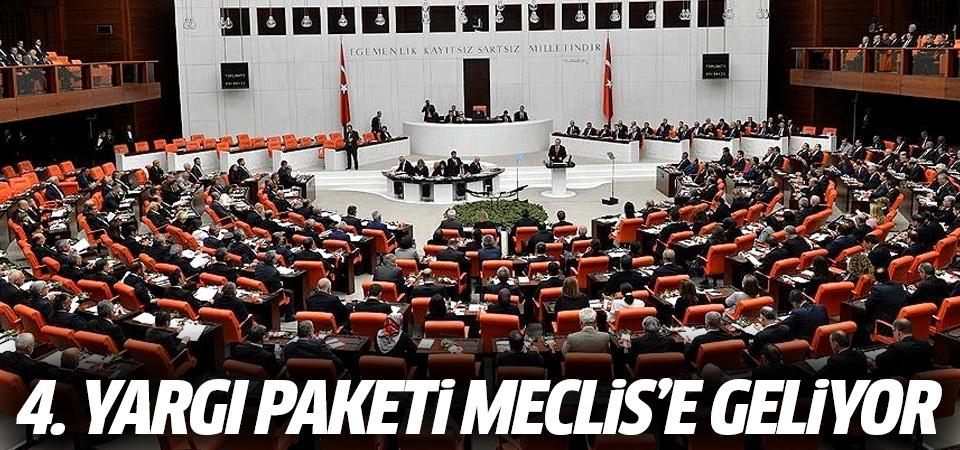 4. Yargı Paketi Meclis'e geliyor