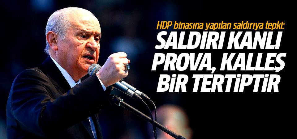 Bahçeli'den HDP binasına yapılan saldırıya tepki: Saldırı kanlı bir prova, kalleş bir tertiptir