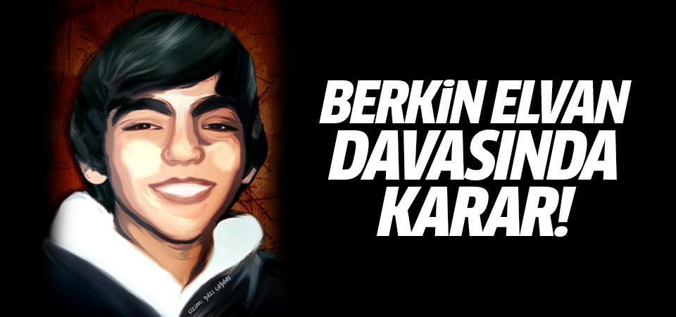 Berkin Elvan davasında karar! 16 yıl hapis...