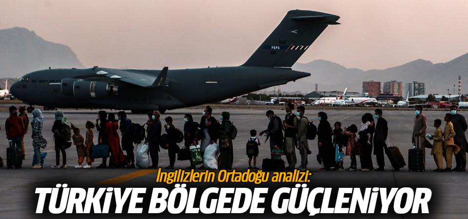 İngilizlerin Ortadoğu analizi: Türkiye bölgede güçleniyor