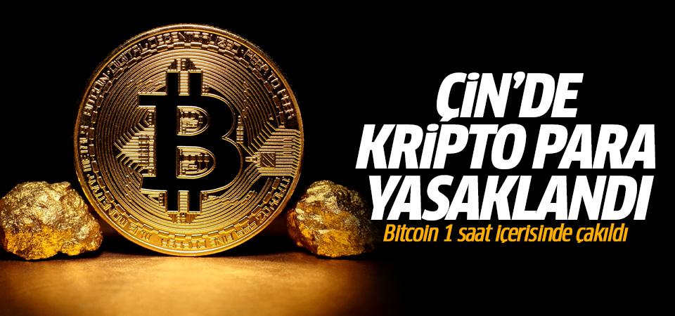 Çin'de kripto para yasaklandı! Bitcoin 1 saat içerisinde çakıldı