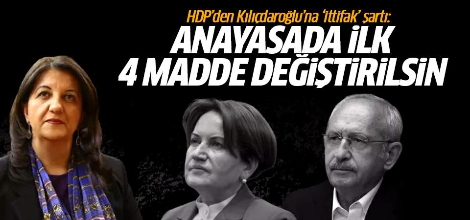 HDP'den Kılıçdaroğlu'na 'ittifak' şartı: Anayasada ilk 4 madde değiştirilsin!