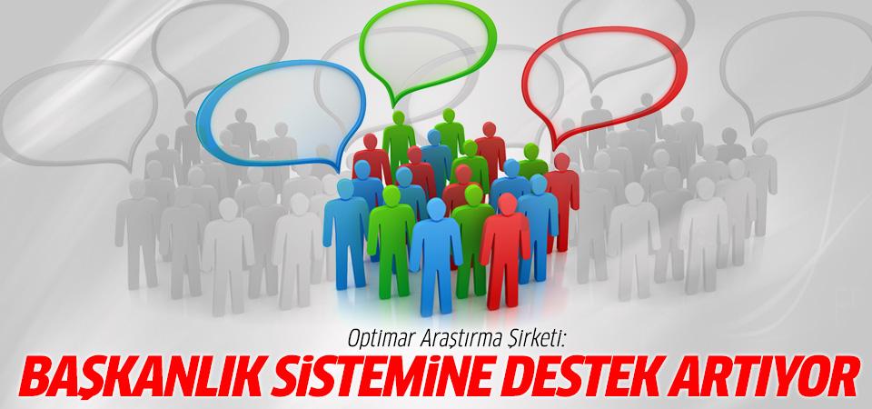 Optimar'ın son araştırma sonuçları: Başkanlık sistemine destek artıyor