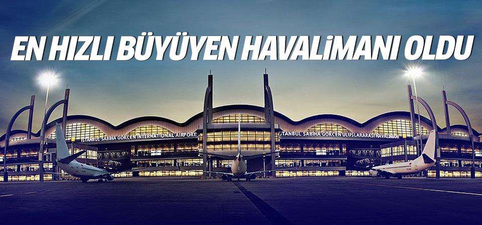 En hızlı büyüyen havalimanı 'Sabiha Gökçen' oldu