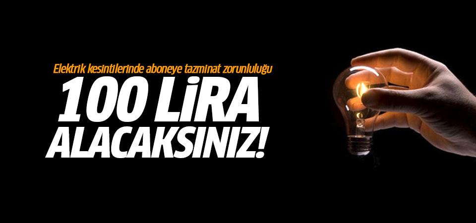 Elektriği kesilene 100 lira tazminat ödenecek!