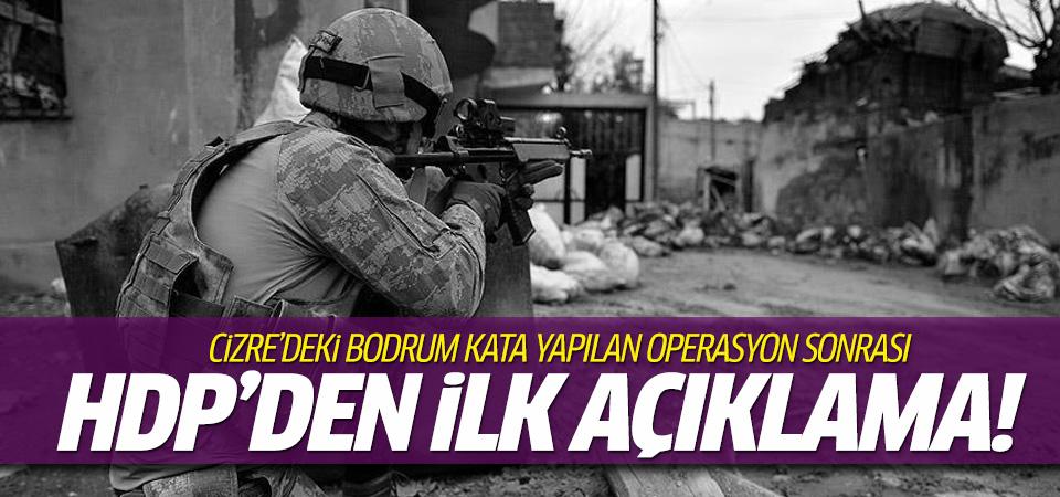 Cizre'deki bodrum kata operasyon sonrası HDP'den ilk açıklama!