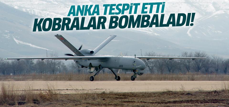 ANKA'nın tespit ettiği teröristlere bombardıman