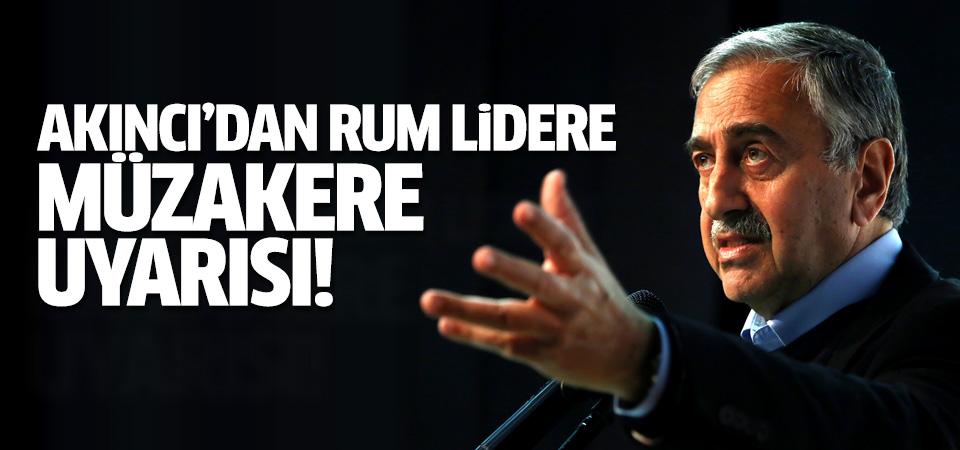 Mustafa Akıncı'dan Rum Lider Anastasiadis'e müzakere uyarısı