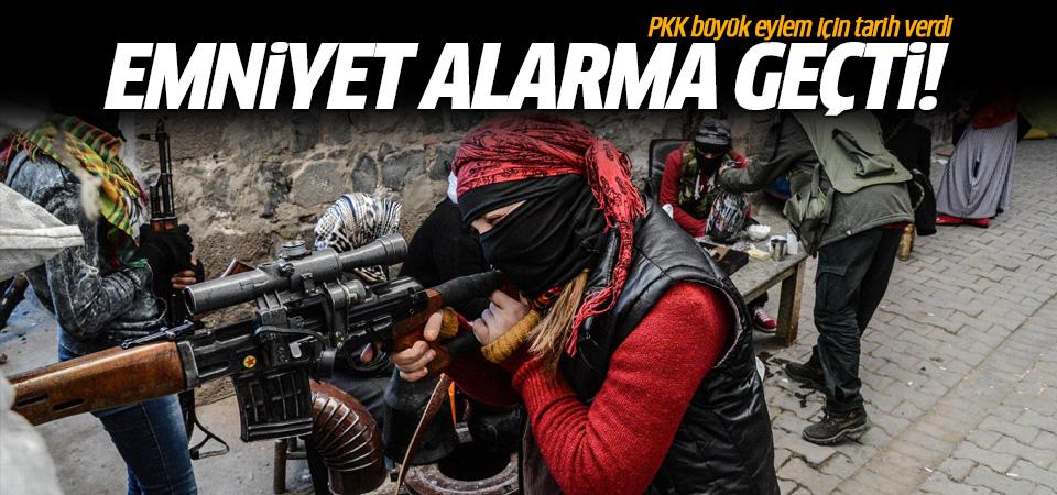 PKK büyük eylem için tarih verdi! Emniyet alarmda...