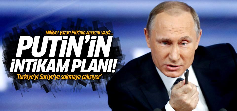 Putin'in intikam planı: PKK'nın asıl amacı...