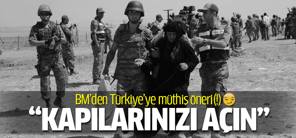 BM'den Türkiye'ye mülteciler çağrısı