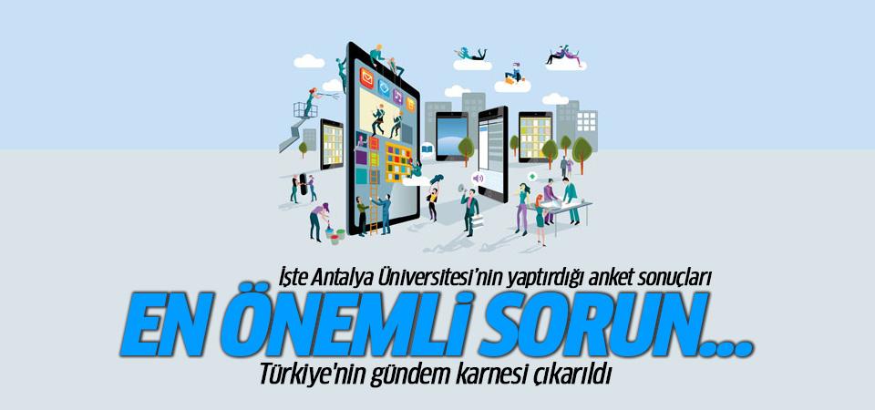 İşte Antalya Üniversitesi'nin yaptırdığı anket sonuçları