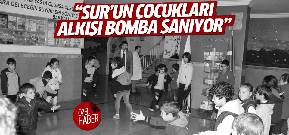 'Sur'un çocukları alkışı bomba sanıyor'