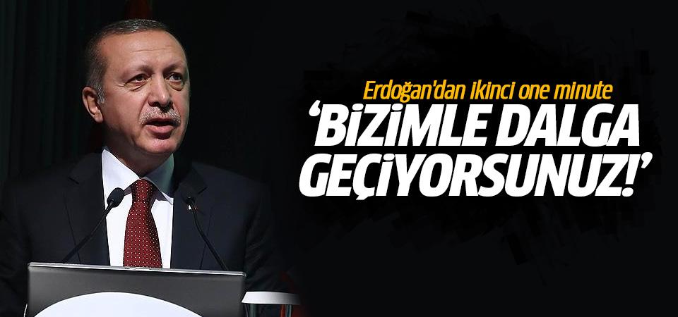 Erdoğan'dan ikinci one minute