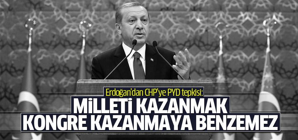 Erdoğan'dan CHP'ye PYD tepkisi