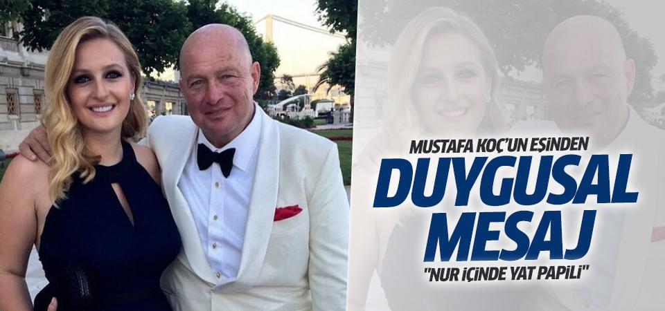 Mustafa Koç'un eşinden duygusal mesaj