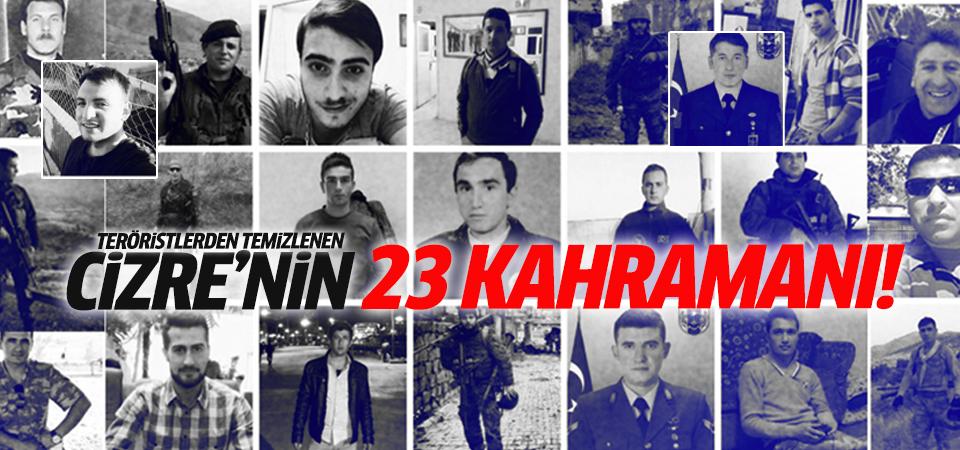 Teröristlerden temizlenen Cizre'de şehit olan polis ve askerlerimiz