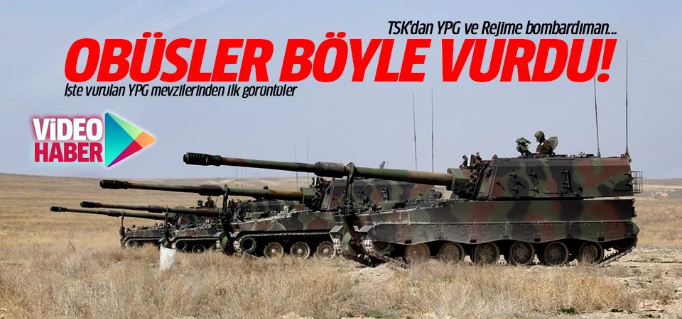 İşte Fırtına Obüslerinin vurduğu YPG mevzilerinden ilk görüntüler!