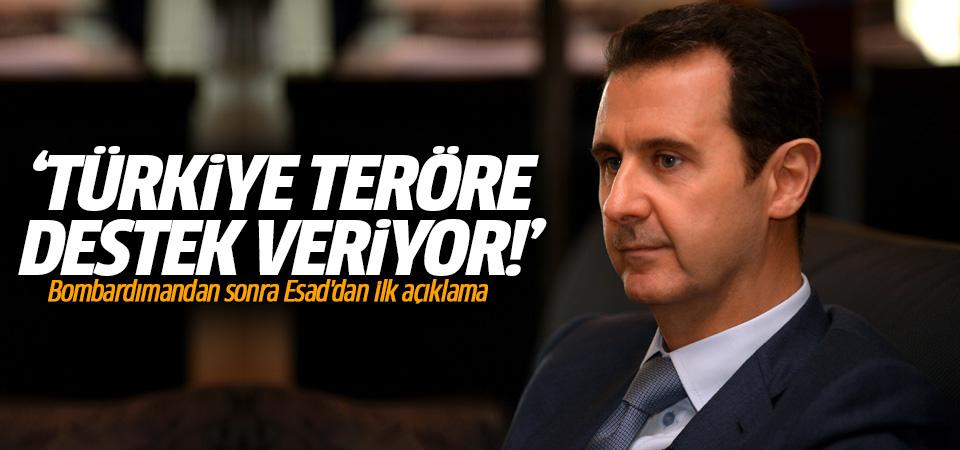 Türkiye'nin bombardımanından sonra Esad'dan ilk açıklama