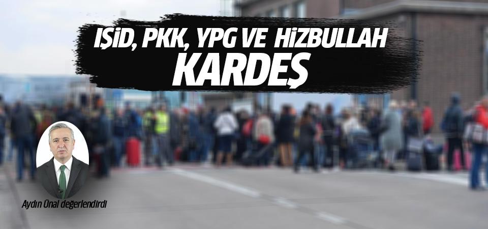 Aydın Ünal: PKK, DAEŞ, YPG ve Hizbullah kardeş